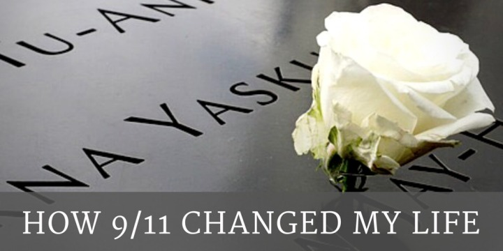 How 9/11 Changed MyLife