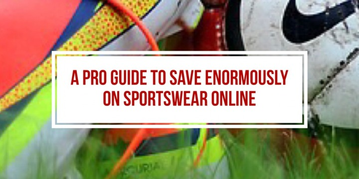 A Pro Guide to Save Enormously on SportswearOnline