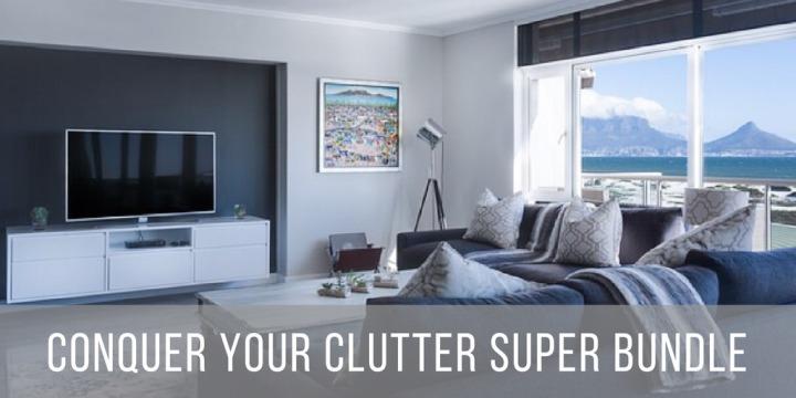 Conquer Your Clutter SuperBundle
