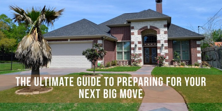 The Ultimate Guide to Preparing for your Next BigMove