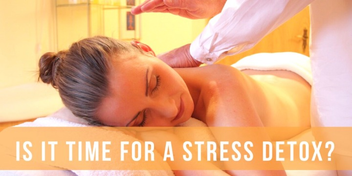 Is It Time For A StressDetox?