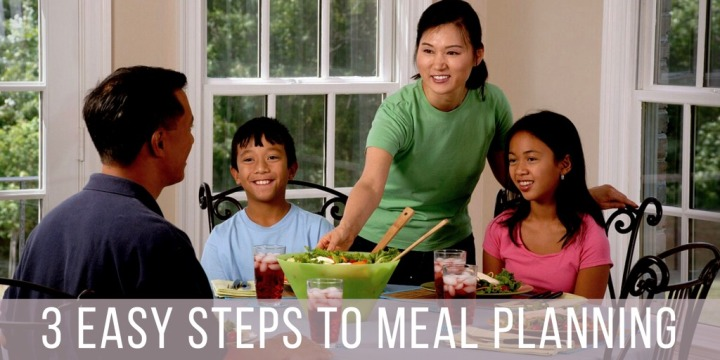 3 Easy Steps To MealPlanning