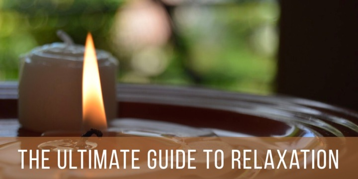 The Ultimate Guide ToRelaxation