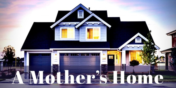 A Mother's Home