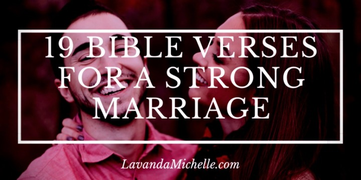 19 Bible Verses for a StrongMarriage